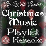 Christmas Music Playlist & Karaoke