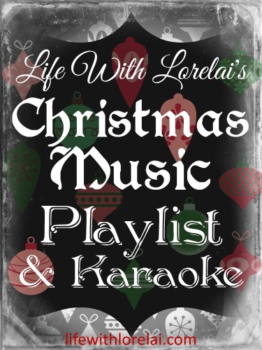 Christmas Music Playlist Karaoke - Life WIth LorelaiChristmas Music Playlist Karaoke - Life WIth Lorelai