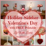Holiday SIdebar - Valentine's Day - Life With Lorelai
