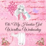 Oh My Heartsie Girls Wordless Wednesday #43