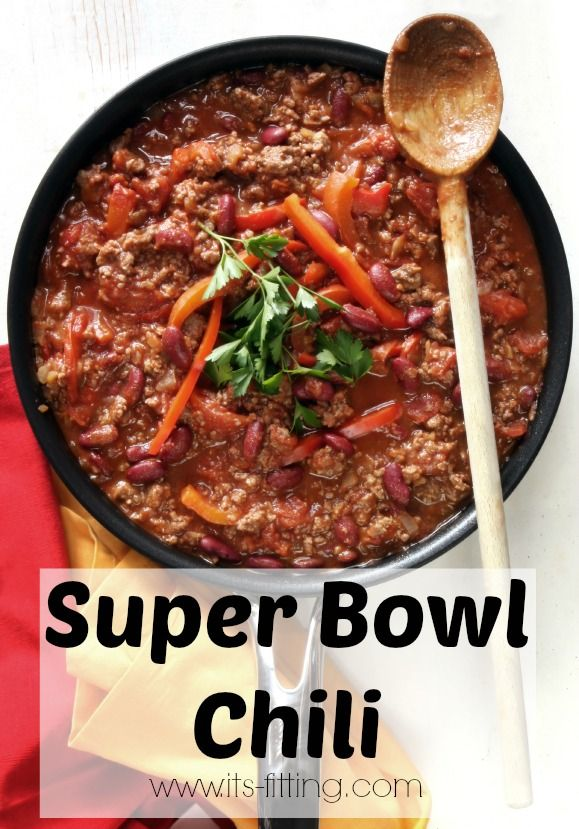 Super Bowl Chili - its filling