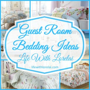 Guest Room Bedding Ideas - Life With Lorelai