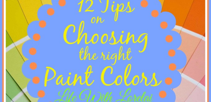 12 Tips On Choosing The Right Paint Colors