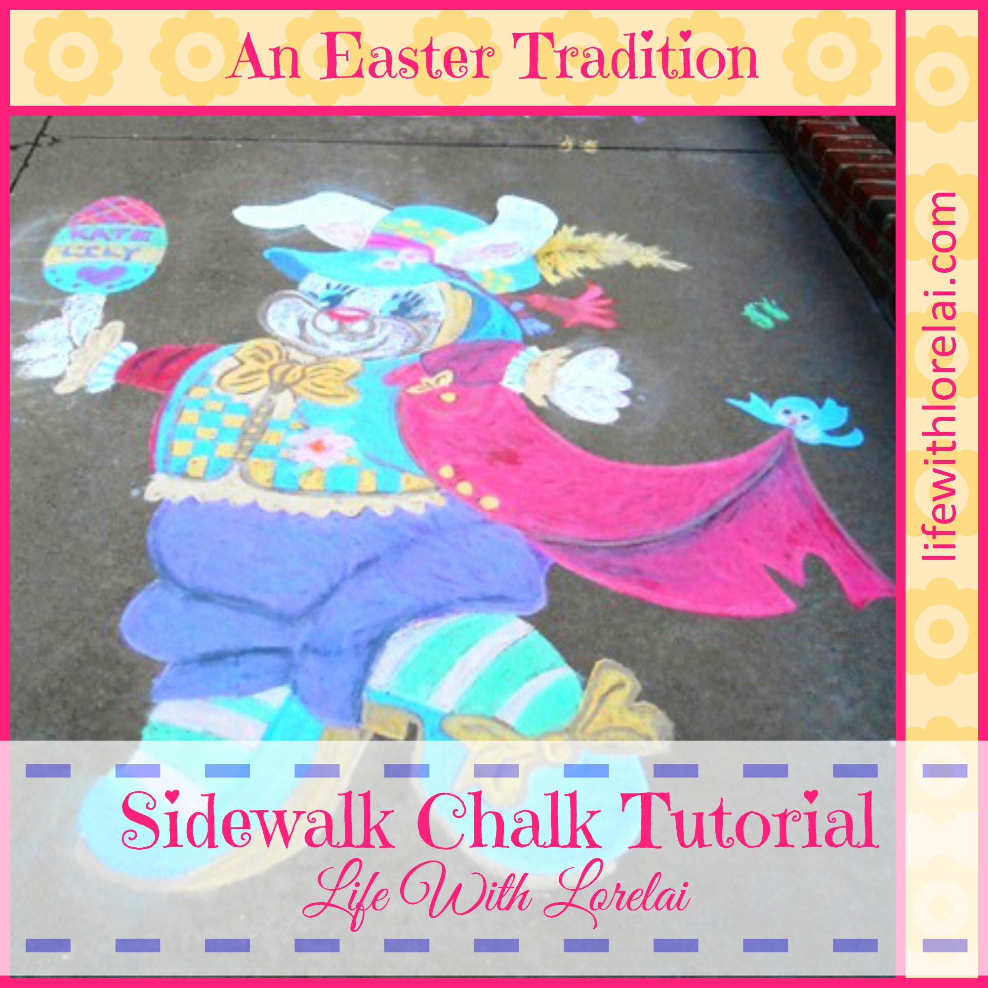 Create your own art and Easter Tradition with Sidewalk Chalk and this easy tutorial.