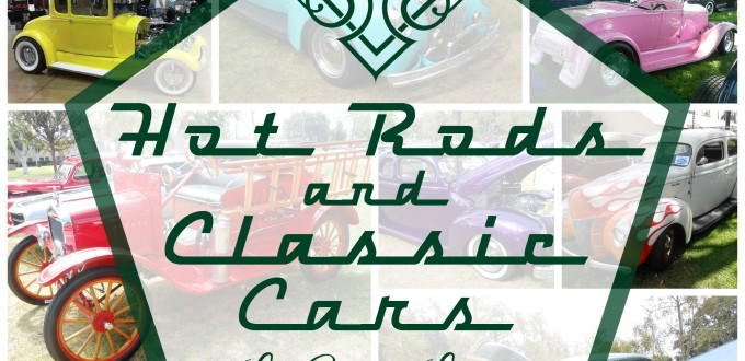 Hot Rods and Classic Cars - Life With Lorelai