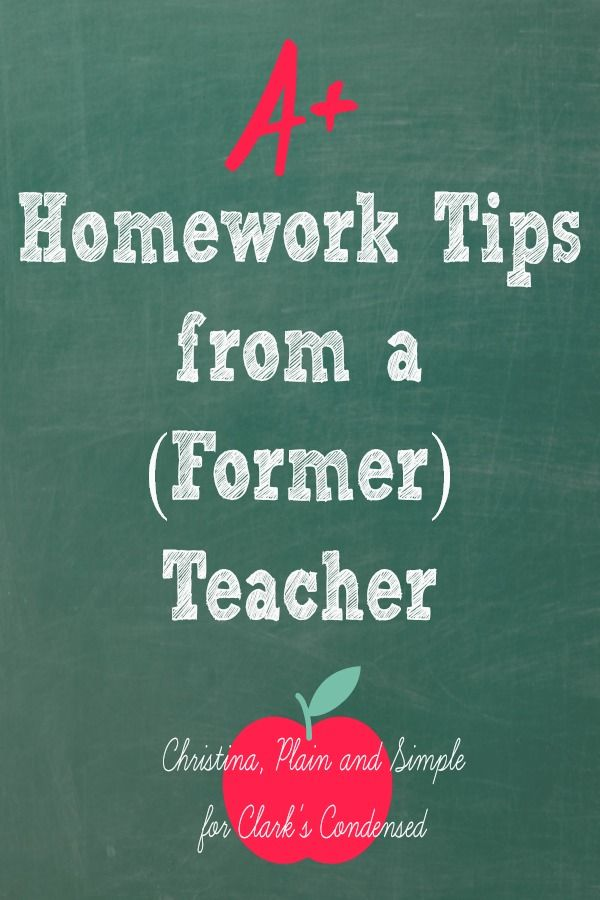 A+ Homework Tips from a Former Teacher