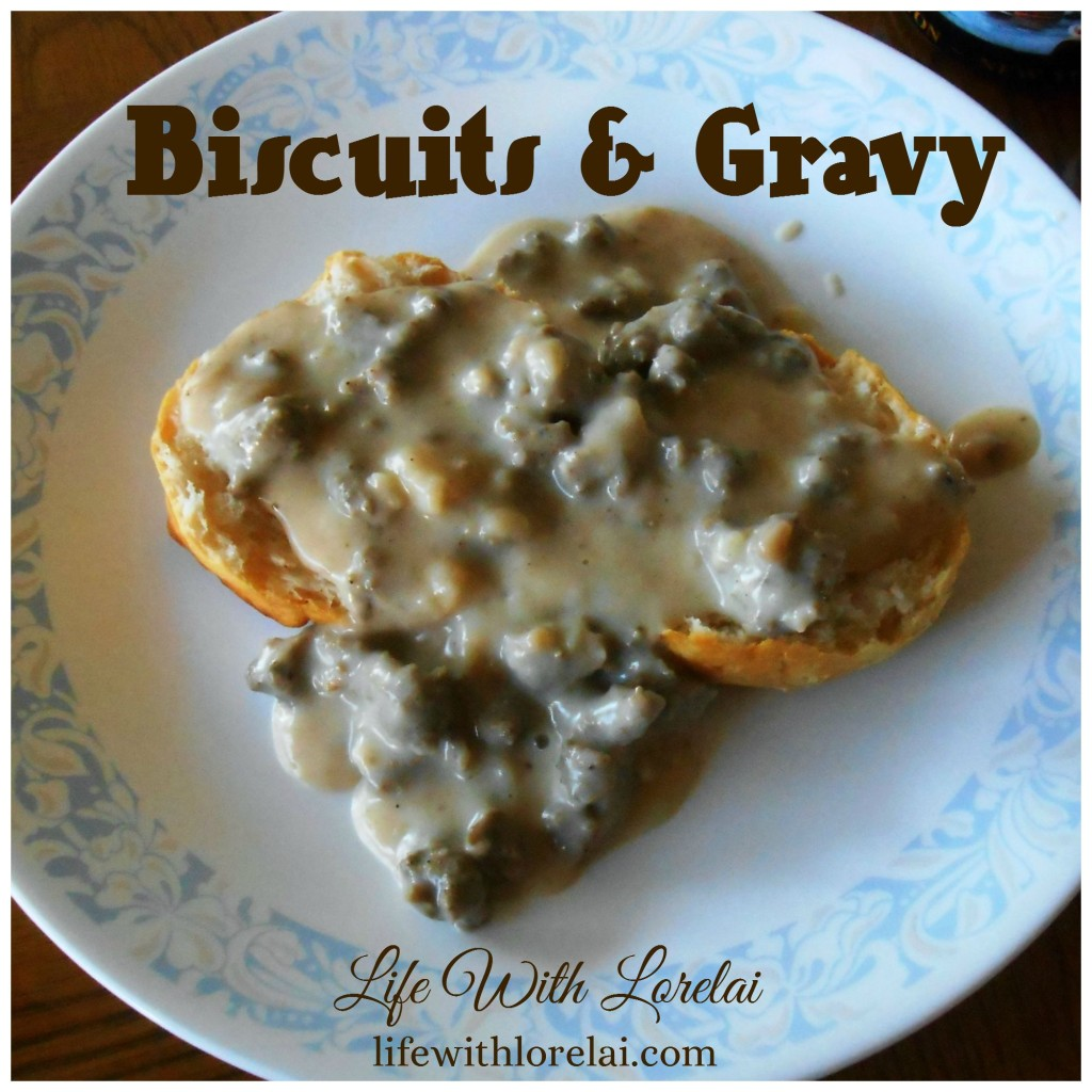 Biscuits & Gravy - Life With Lorelai