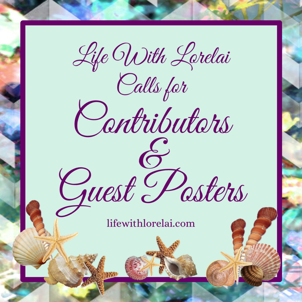Call for Contributors & Guest Posters - Life With Lorelai