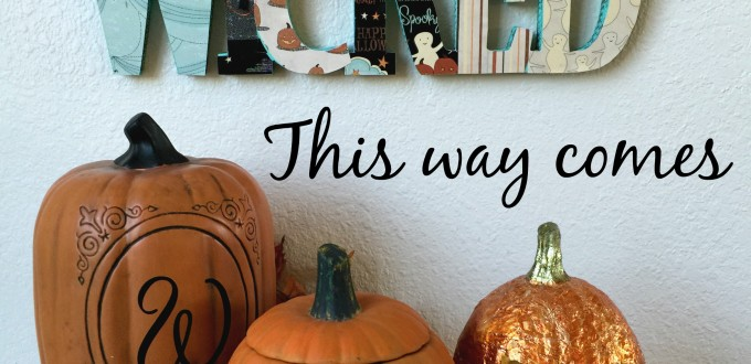 DIY – Not-So-Wicked Sign