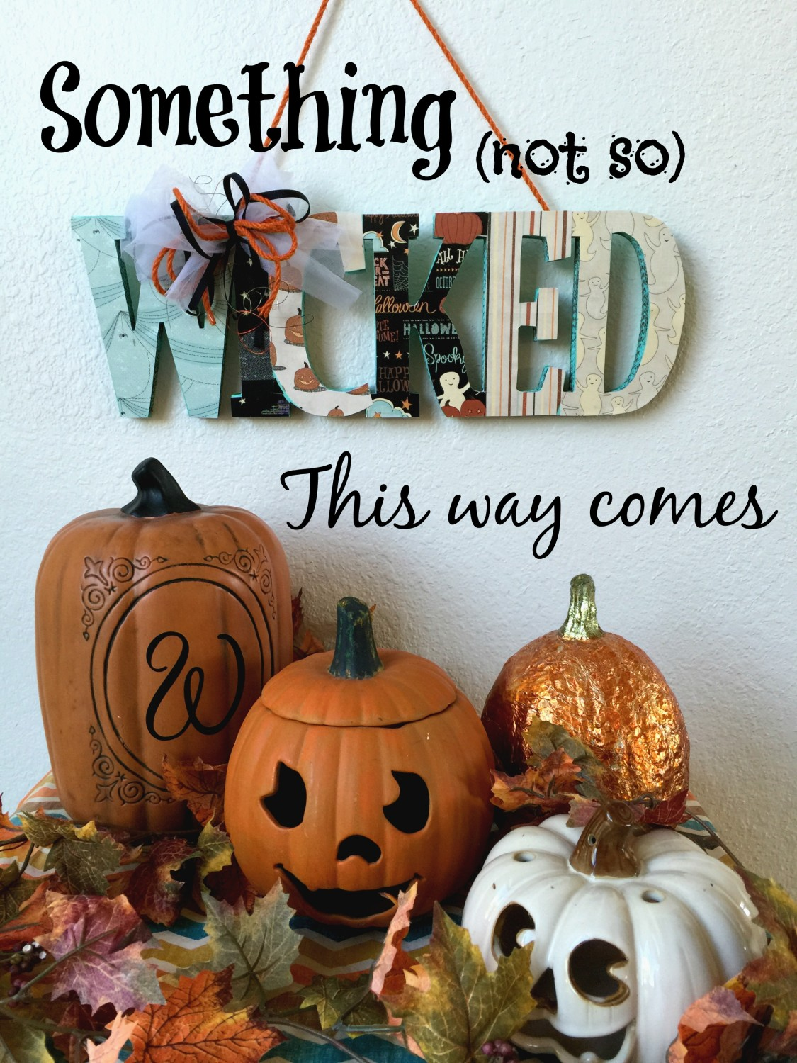 DIY-Not-So-Wicked-Sign-Deborah-Ward - Life-With-Lorelai