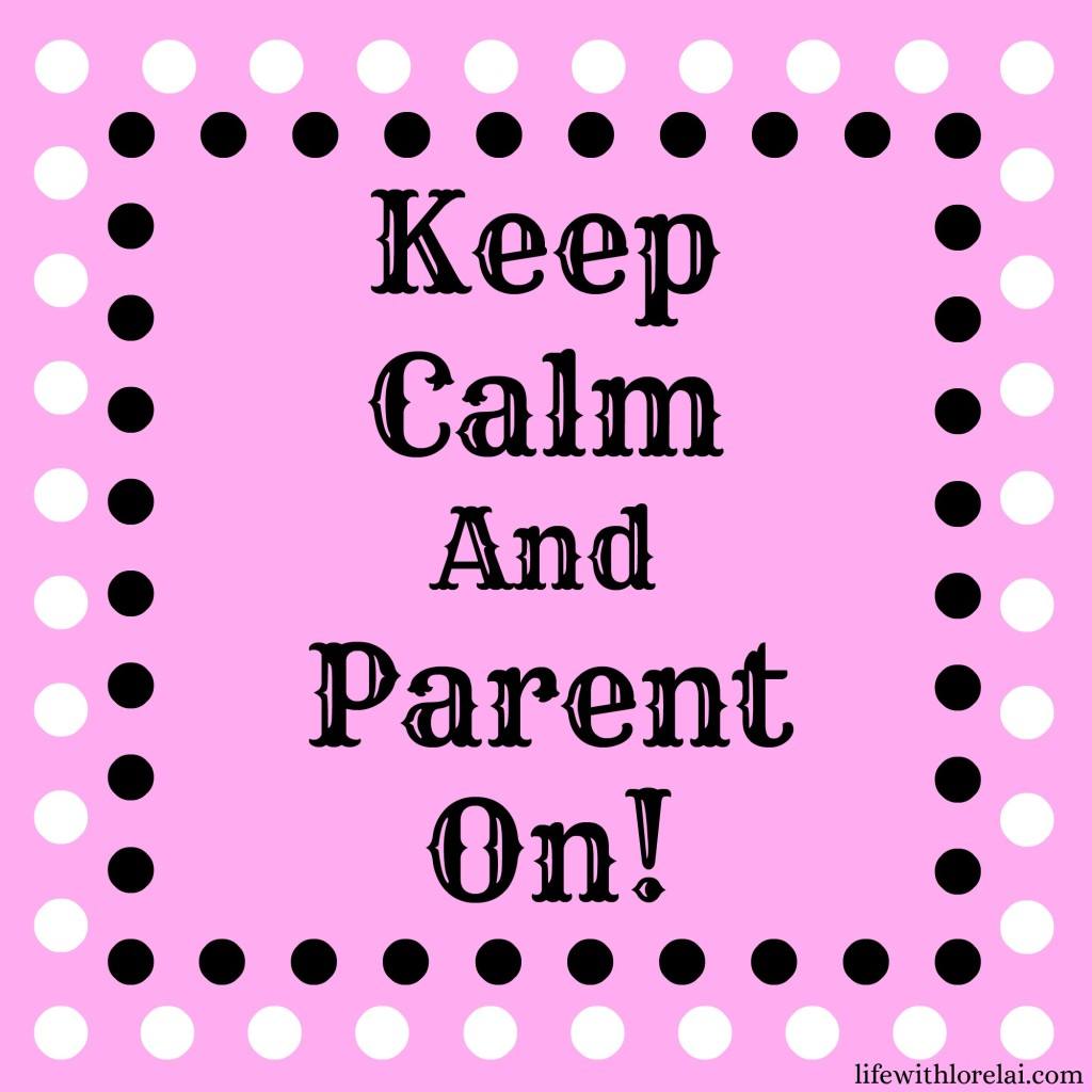 Keep-Calm-and-Parent-On-parenting-strong-willed-child