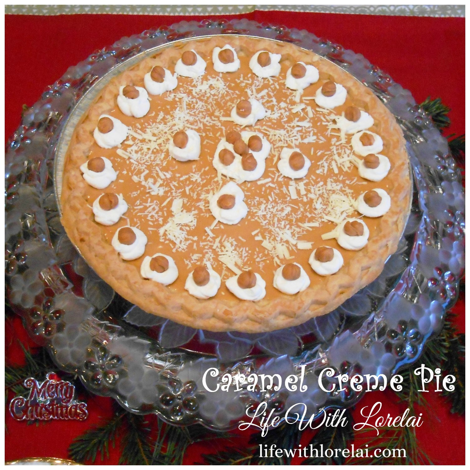Caramel Creme Pie Recipe - Inspired by the movie Christmas With The Kranks - Absolutely amazing flavor!