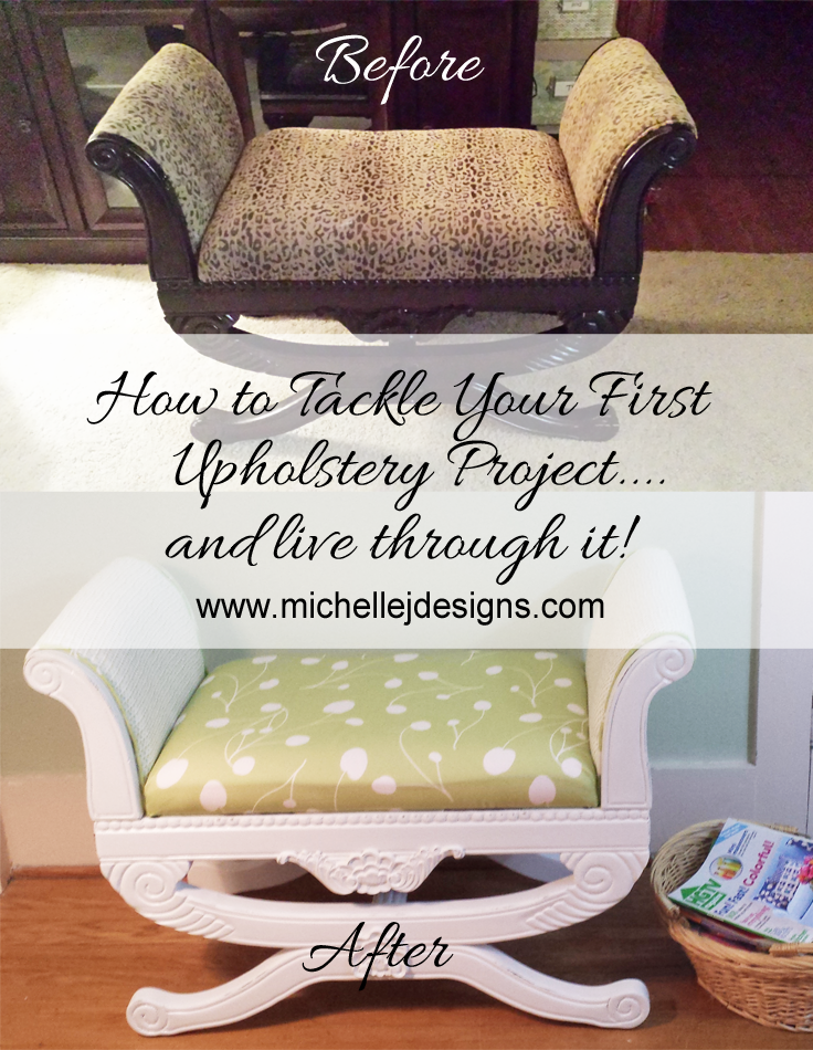 How to Tackle Your First Upholstery Project and Live Through It - Michelle James Designs - HMLP 65 Feature