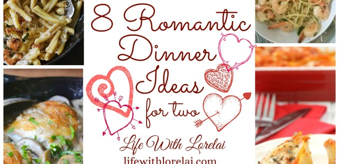 8 Romantic Dinner Ideas For Two