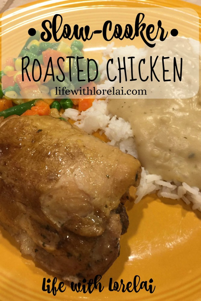 Slow-Cooker-Roasted-Chicken - Life With Lorelai