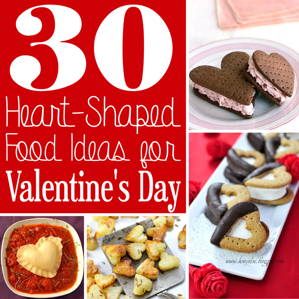 30 Heart-Shaped Food Ideas For Valentine's Day - The Scrap Shoppe Blog - HMLP 72 Feature