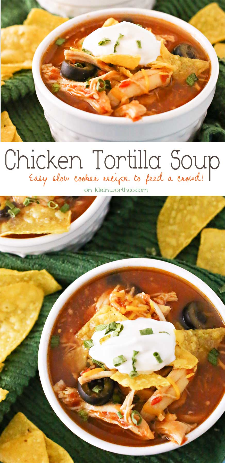Slow Cooker Chicken Tortilla Soup - Kleinworth & Co - HMLP 74 - Feature