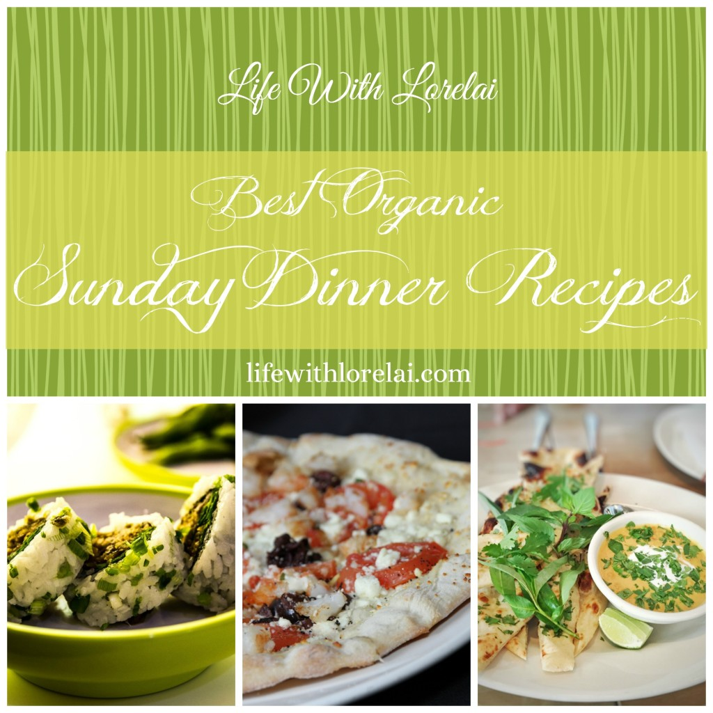 Best Organic Sunday Dinner Recipes - Life With Lorelai