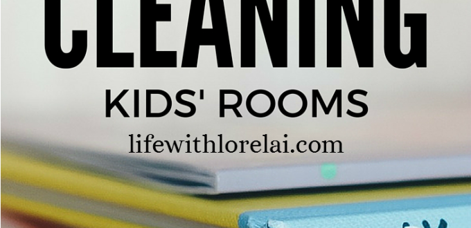 Cleaning Hacks For Kids' Rooms