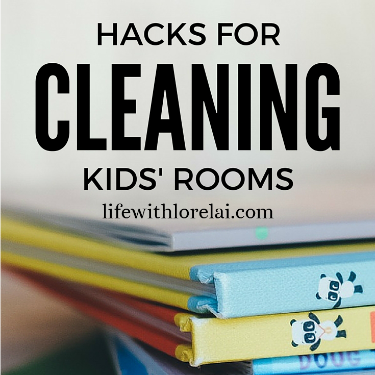 Hacks For Cleaning Kids' Rooms - LWL - Feature Crop