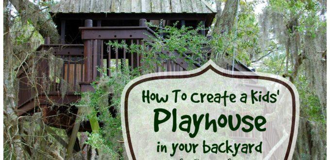 How To Create A Kids' Playhouse