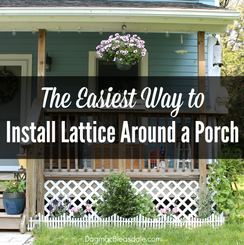 The Easiest Way To Install Lattice Around a Porch - Dagmar's Home - HMLP 83 - Feature