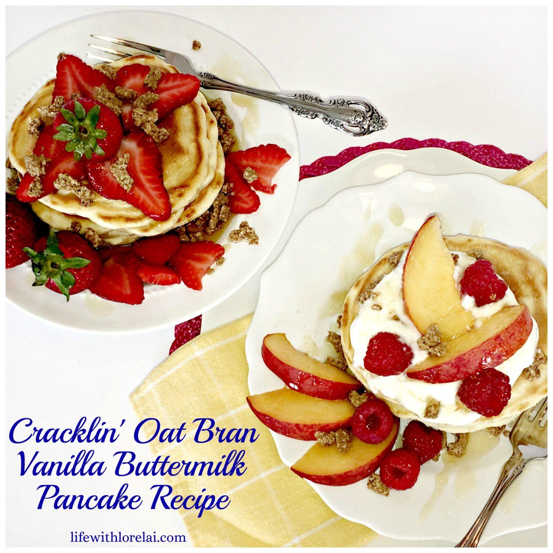 Cracklin'-Oat-Bran-Vanilla-Buttermilk-Pancakes-Strawberry-Peach-Raspberry-Life With Lorelai