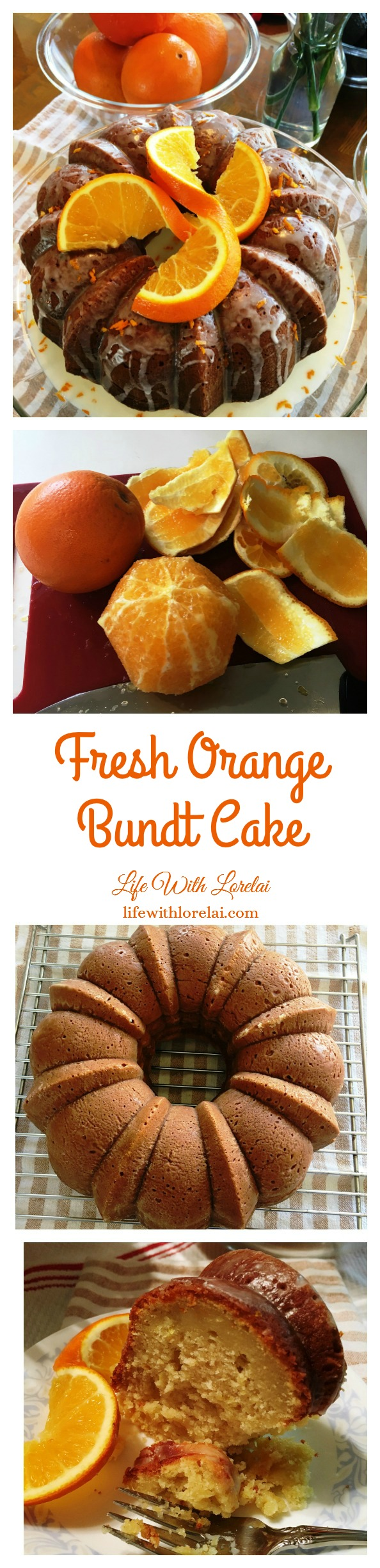 Fresh Orange Bundt Cake from Life With Lorelai