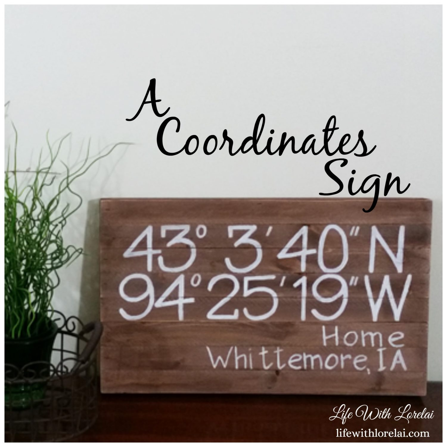 DIY-Coordinates-Sign-Life With Lorelai