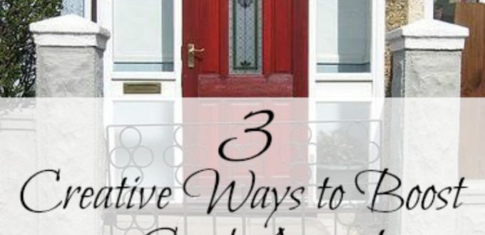 3 Creative Ways To Boost Curb Appeal