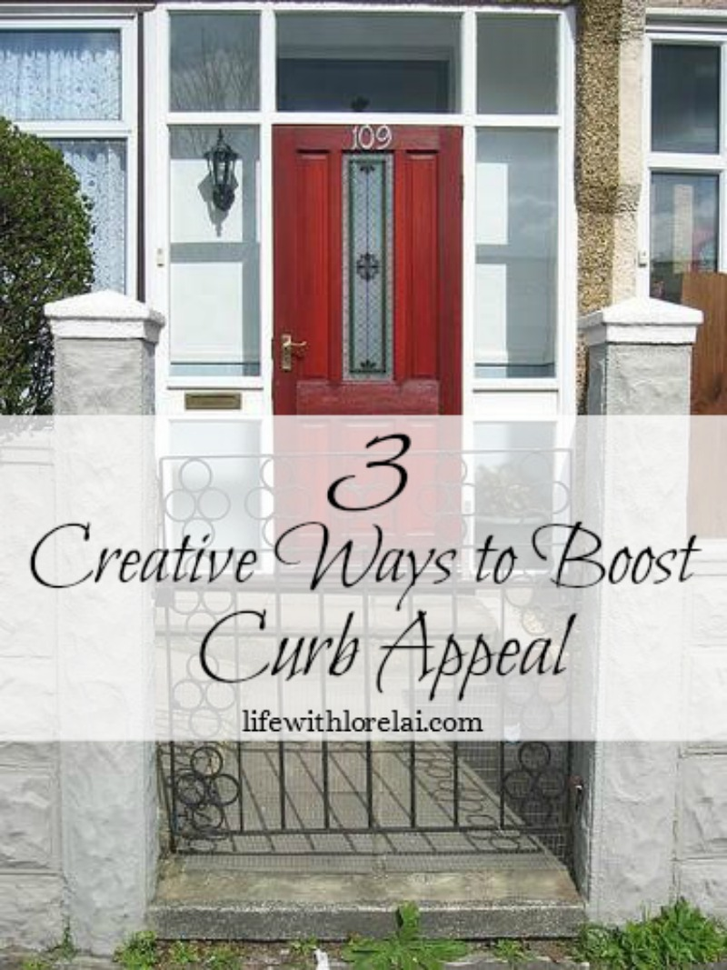 3 Creative Ways To Boost Curb Appeal - Learn simple tricks to boosting the curb appeal of your property. #CurbAppeal #RealEstate #ForSale #DIY