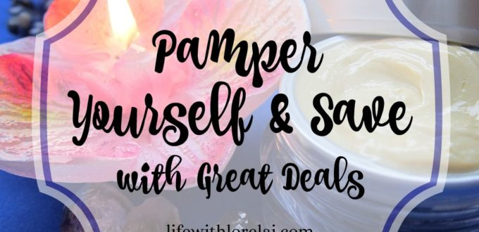 Pamper Yourself & Save With Great Deals