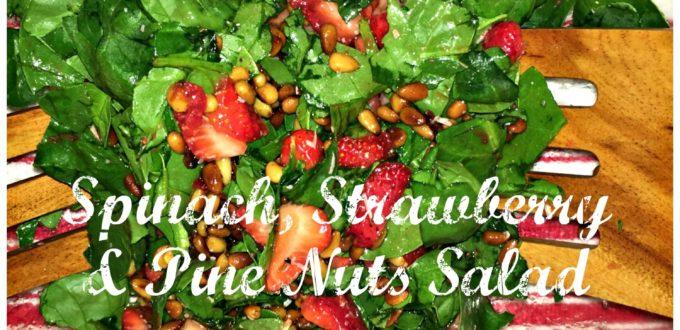 Spinach, Strawberry & Pine Nuts Salad Recipe