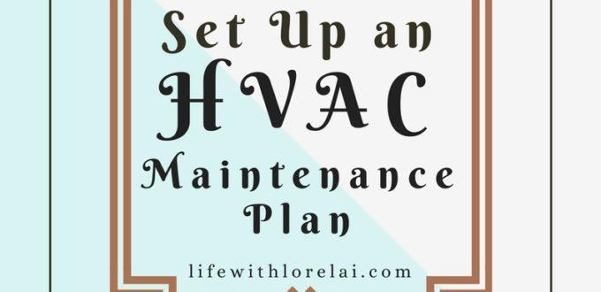 Set Up An HVAC Maintenance Plan
