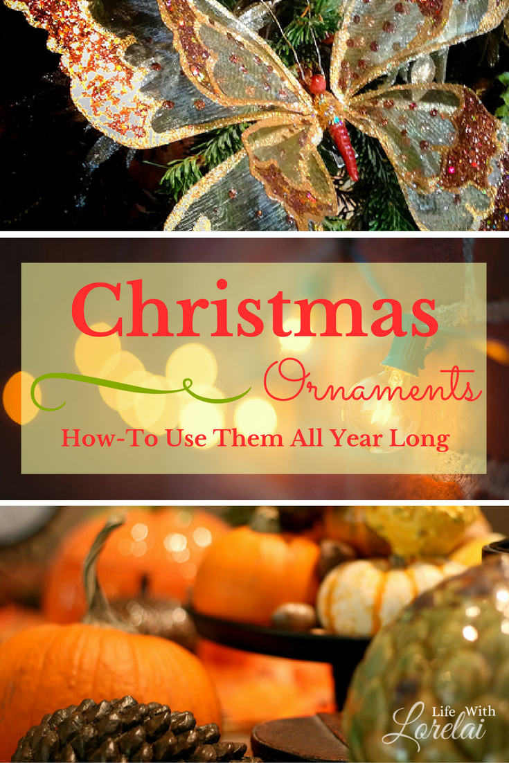 Decorate for the holidays with Christmas Ornaments you can use all year long. Check out these fun ideas that will justify your spending.