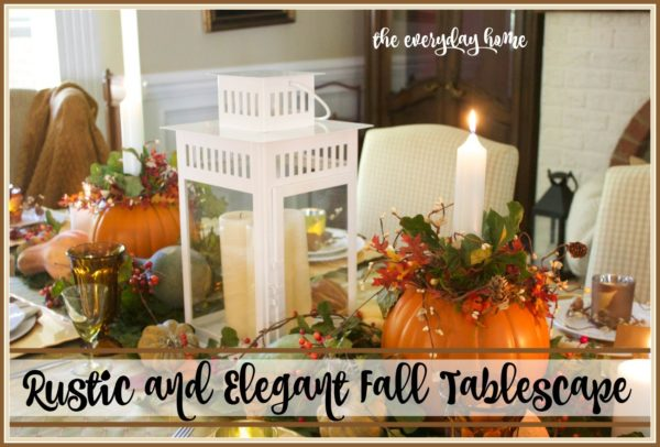 Rustic And Elegant Fall Tablescape - The Everyday Home - HMLP 110 Feature