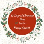 Christmas Party Games – 12 Days of Christmas – Day 1