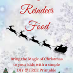Magical Reindeer Food + Free Printable