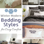 Bedding Styles That Are Cozy Winter Modern