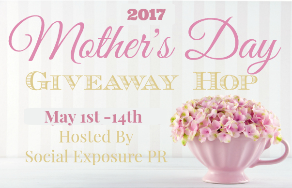 Treat your Mom with something special. Check out the 2017 Mother's Day Giveaway Hop and ENTER to WIN some fantastic prizes!