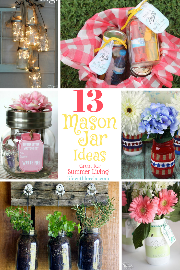 13 Mason Jar Ideas Great For Summer Living Life With Lorelai