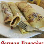 German Pancakes A Traditional Family Recipe