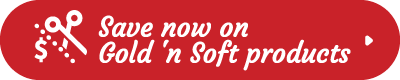 Save Now on Gold'n Soft Products