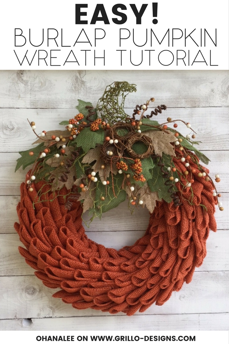 Easy Burlap Pumpkin Wreath DIY Tutorial - Grillo Designs - HMLP 157 Feature