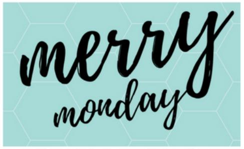 Merry Mondays