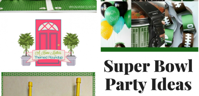 Hosting or attending - score a touchdown at your Super Bowl Party with these awesome ideas. Plus link up at Home Matters with recipes, DIY, crafts, decor.