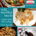 Cold Weather Meals – Comfort Foods Satisfy + HM #172