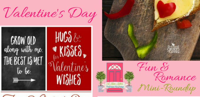 Get creative ideas for Valentine's Day fun and let the date night romance begin. Plus link up at Home Matters with recipes, DIY, crafts, decor.