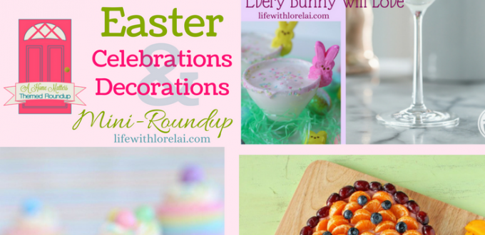 Easter Celebrations and Decorations + HM #176