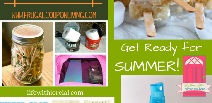 Get ready for summer! Check out these great ideas for summer fun and entertaining. Find fabulous food and drink recipes, and tips and tricks for the best summer ever. Plus, link up at Home Matters. #Summer #Kids, #camping #sunburn #popsicles